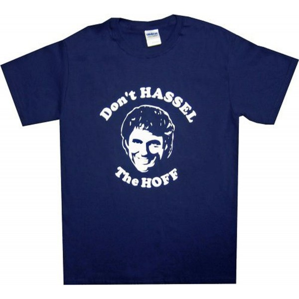 Dont Hassel Hoff t shirt blue